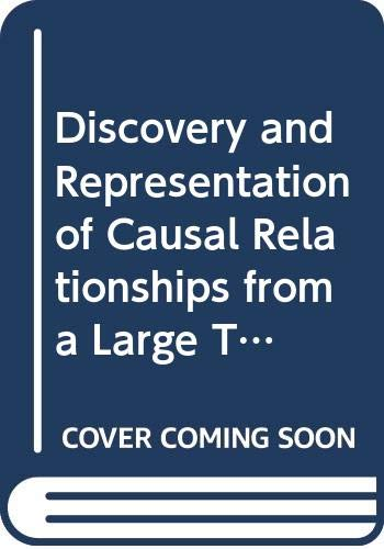 9780387119625: Discovery and Representation of Causal Relationships from a Large Time-Oriented Clinical Database: The Rx Project (Lecture Notes in Medical , 19)