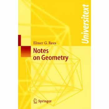 9780387120539: Notes on Geometry
