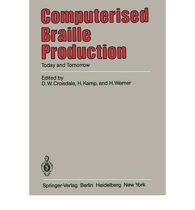 9780387120577: Computerized Braille Production: Today and Tomorrow