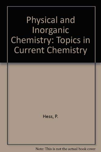 9780387120652: Physical and Inorganic Chemistry: Topics in Current Chemistry