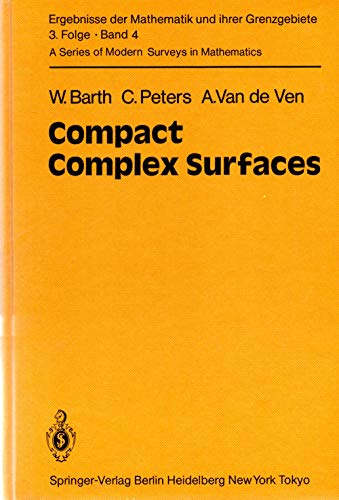 9780387121727: Compact Complex Surfaces (Series of Modern Surveys in Mathematics)