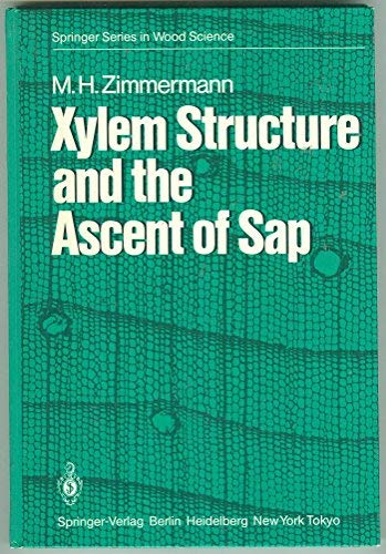 9780387122687: Xylem Structure and the Ascent of Sap (Springer series in wood science)