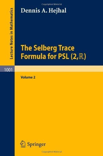 9780387123233: 002: Selberg Trace Formula for Psl (Lecture Notes in Mathematics)