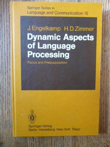 9780387124339: Dynamic Aspects of Language Processing: Focus and Presupposition (Springer Series in Language and Communication)