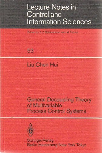 Stock image for General Decoupling Theory of Multivariable Process Control Systems for sale by Better World Books