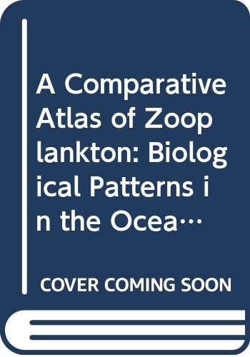 A Comparative Atlas of Zooplankton: Biological Patterns: Van Der Spoel,