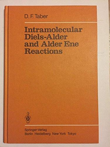 9780387126029: Intramolecular Diels-Alder and Adler Ene Reactions (Reactivity & Structure)