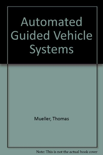 9780387126296: Automated Guided Vehicle Systems