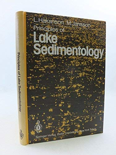 Principles of Lake Sedimentology: L. Hakanson; M.