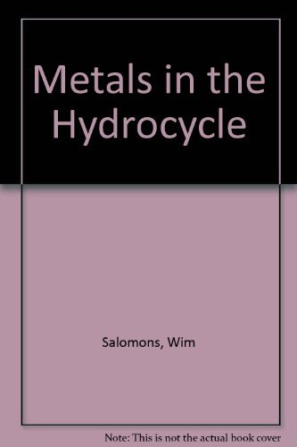 9780387127552: Metals in the Hydrocycle