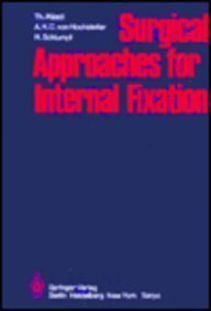 9780387128092: Surgical Approaches for Internal Fixation
