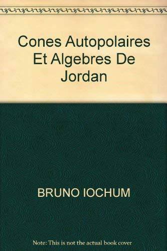 9780387129013: Cones Autopolaires Et Algebres De Jordan