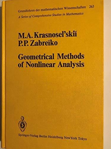 Geometrical Methods of Nonlinear Analysis (Grundlehren Der: M. A. Krasnoselsky,
