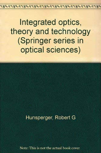 9780387130781: Integrated optics, theory and technology (Springer series in optical sciences)