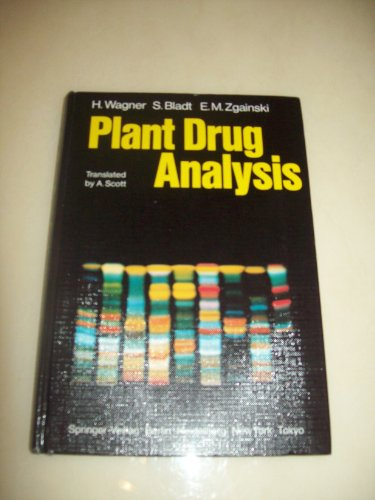 9780387131955: Plant Drug Analysis: A Thin Layer Chromatography Photo Atlas