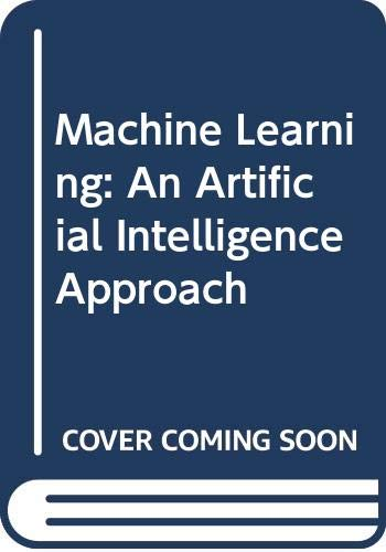 9780387132983: Machine Learning: An Artificial Intelligence Approach
