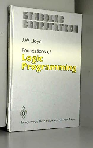 9780387132990: Foundations of logic programming (Symbolic computation)