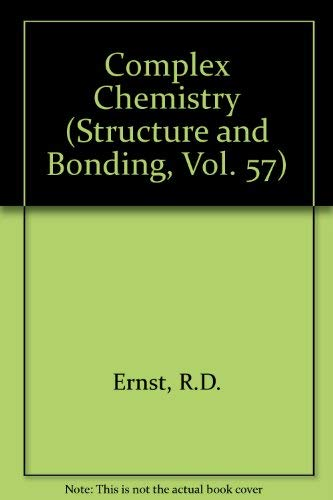 9780387134116: Complex Chemistry (Structure and Bonding, Vol. 57)