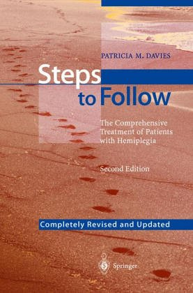 9780387134369: Steps to Follow: A Guide to the Treatment of Adult Hemiplegia: Based on the Concept of K. and B. Bobath