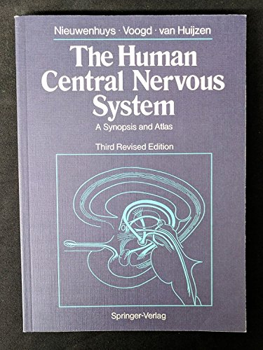 9780387134413: The Human Central Nervous System: A Synopsis and Atlas