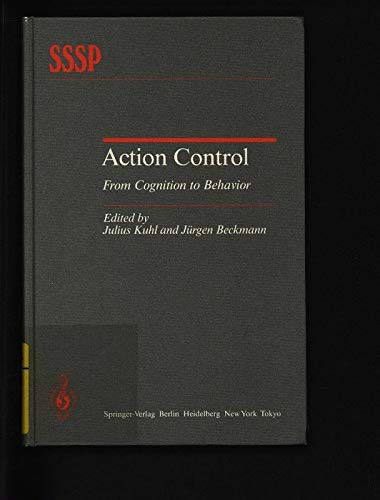 9780387134451: Action Control: From Cognition to Behavior (Springer Series in Social Psychology)