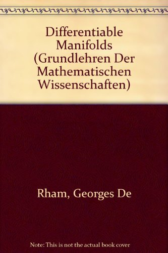 9780387134635: Differentiable Manifolds (Grundlehren Der Mathematischen Wissenschaften)