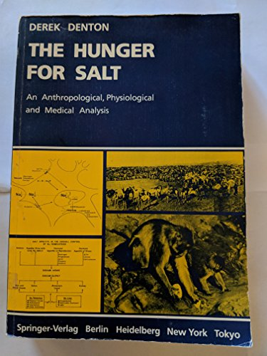 9780387134802: Hunger for Salt: An Anthropological, Physiological and Medical Analysis