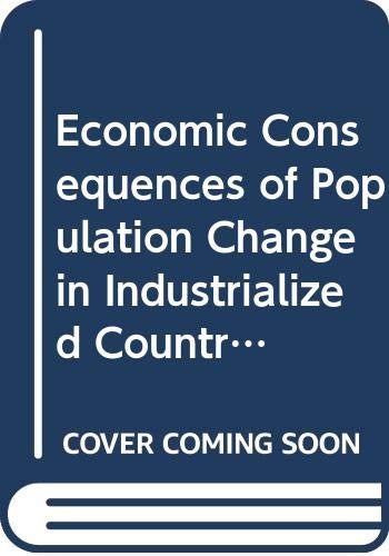 9780387135137: Economic Consequences of Population Change in Industrialized Countries: Proceedings of the Conference on