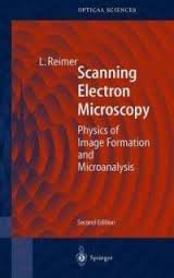 9780387135304: Scanning Electron Microscopy: Physics of Image Formation and Microanalysis
