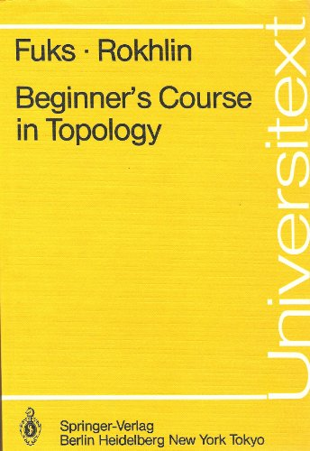 9780387135779: Beginner's Course in Topology: Geometric Chapters