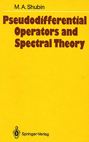 9780387136219: Pseudodifferential Operators and Spectral Theory