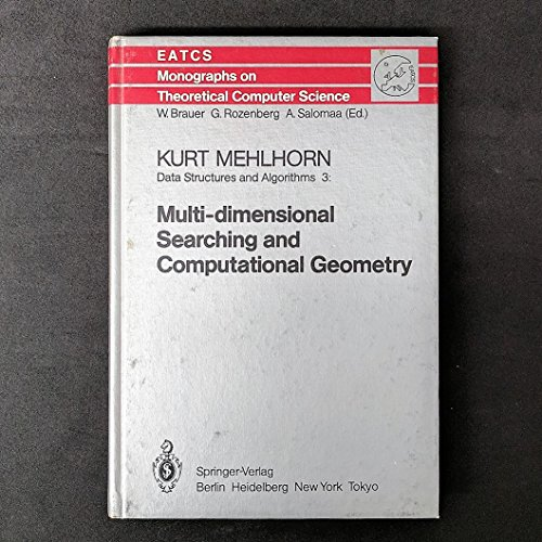 9780387136424: Data Structures and Algorithms: Multi-Dimensional Searching and Computational Geometry (Etacs Monographs on Theroetical Computer Science)