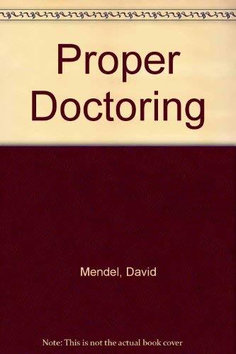 9780387136868: Proper Doctoring