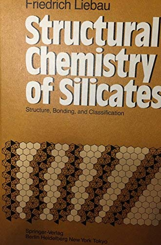 Structural Chemistry of Silicates: Structure, Bonding, and: Liebau, Friedrich