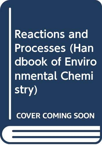9780387138190: Reactions and Processes (Handbook of Environmental Chemistry)