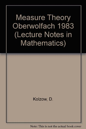 9780387138749: Measure Theory Oberwolfach 1983 (Lecture Notes in Mathematics)