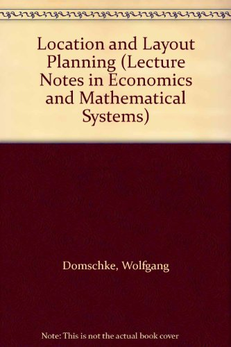 9780387139081: Location and Layout Planning (Lecture Notes in Economics & Mathematical Systems)