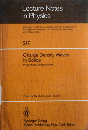 9780387139135: Charge Density Waves in Solids (Lecture Notes in Physics)