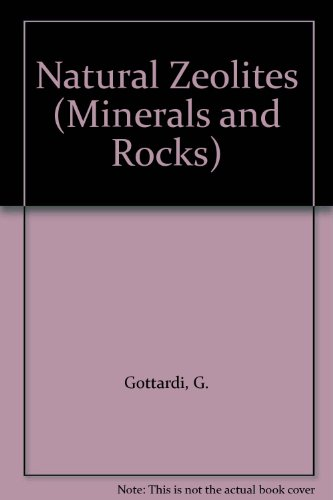 9780387139395: Natural Zeolites (MINERALS AND ROCKS)