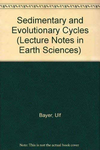9780387139821: Sedimentary and Evolutionary Cycles (Lecture Notes in Earth Sciences)