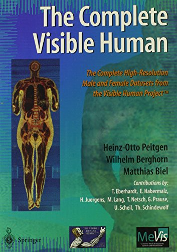 9780387142470: The Complete Visible Human: The Complete High-Resolution Male and Female Anatomical Datasets from the Visible Human Project (TM)