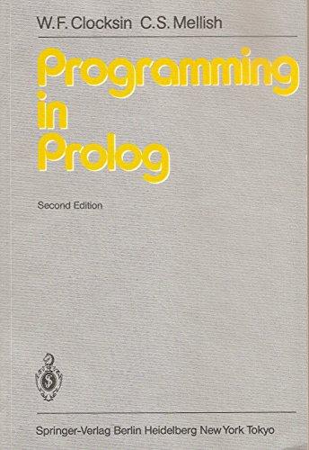 Programming in Prolog: Clocksin, W. F.;Mellish, C.S.