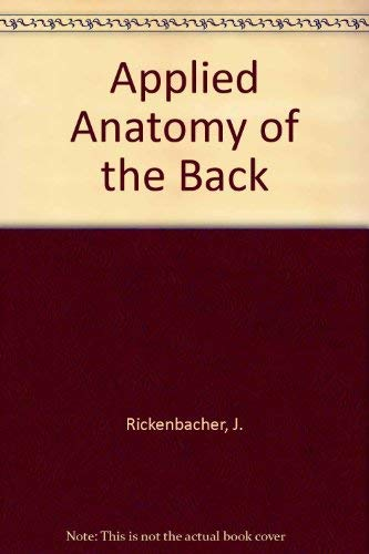 9780387151328: Applied Anatomy of the Back