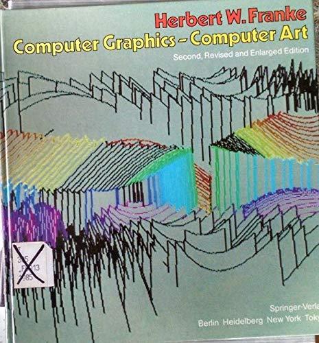 9780387151496: Computer Graphics-Computer Art