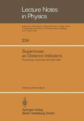 Supernovae As Distance Indicators (Lecture Notes in Physics)