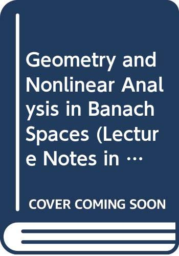 9780387152370: Geometry and Nonlinear Analysis in Banach Spaces (Lecture Notes in Mathematics; 1131)