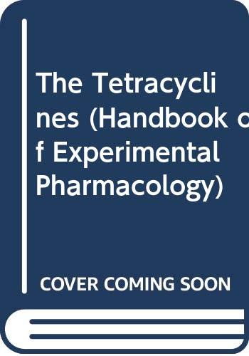 9780387152592: The Tetracyclines (Handbook of Experimental Pharmacology)