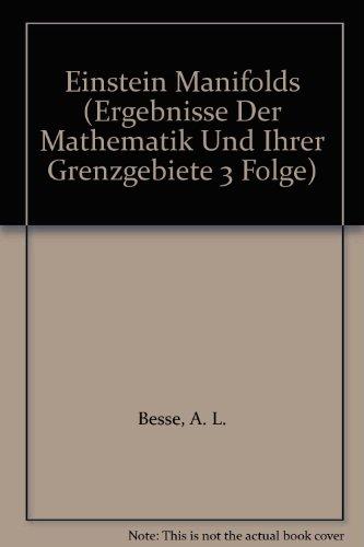 9780387152790: Einstein Manifolds (Ergebnisse Der Mathematik Und Ihrer Grenzgebiete 3 Folge)