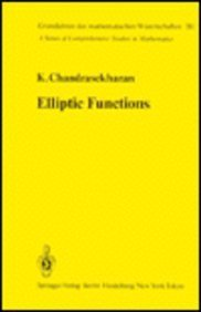 9780387152950: Elliptic functions (Grundlehren der mathematischen Wissenschaften 281)