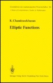 Elliptic functions: Chandrasekharan, K